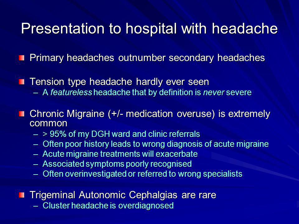 Presentation to hospital with headache