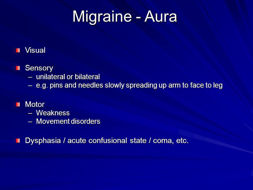 Migraine - Aura Visual Sensory Motor