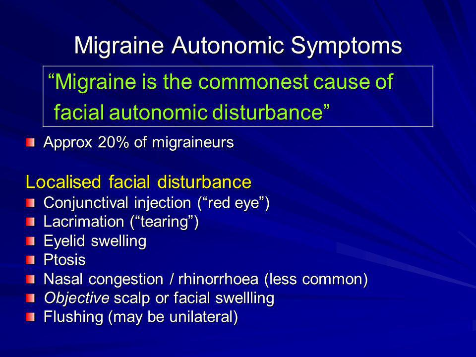 Migraine Autonomic Symptoms