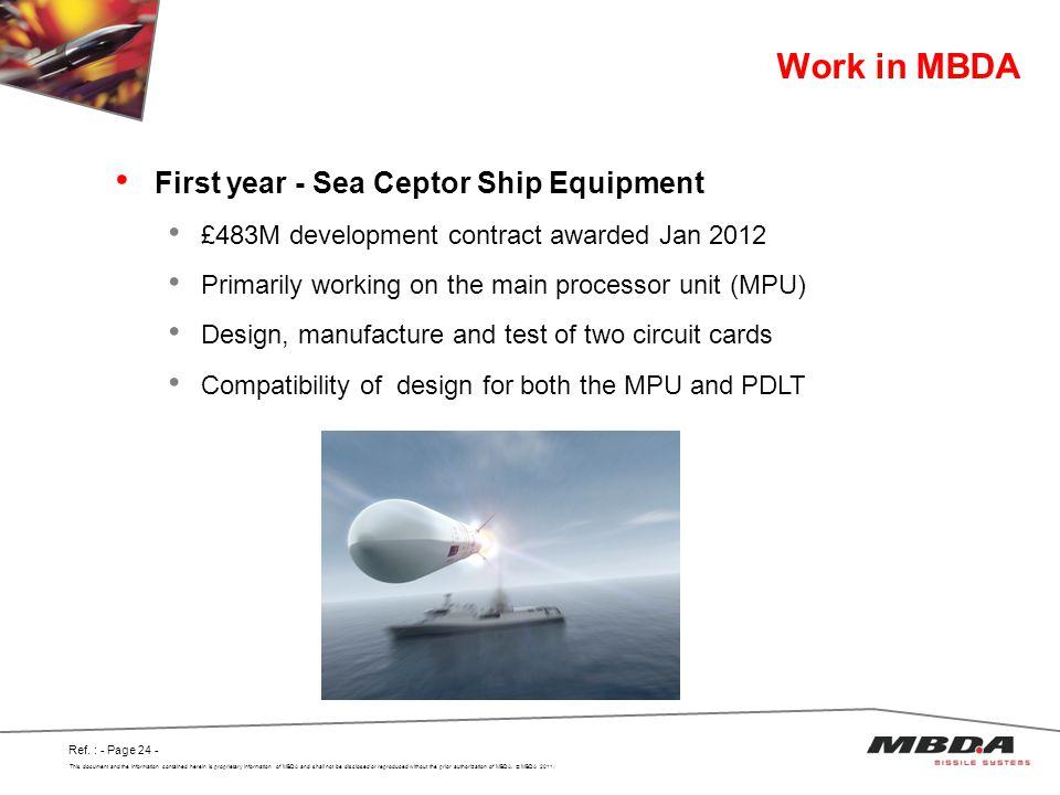 Work in MBDA First year - Sea Ceptor Ship Equipment