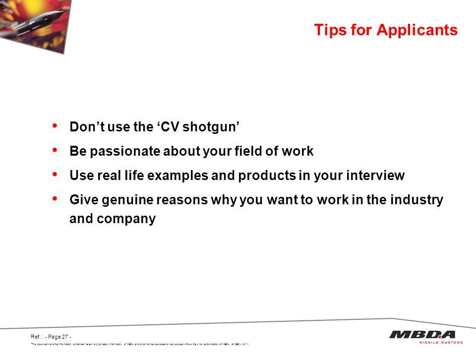 Tips for Applicants Don't use the 'CV shotgun'