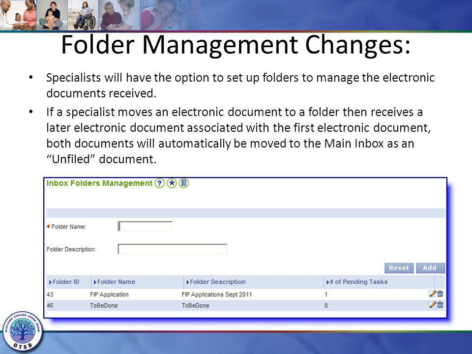 Folder Management Changes: