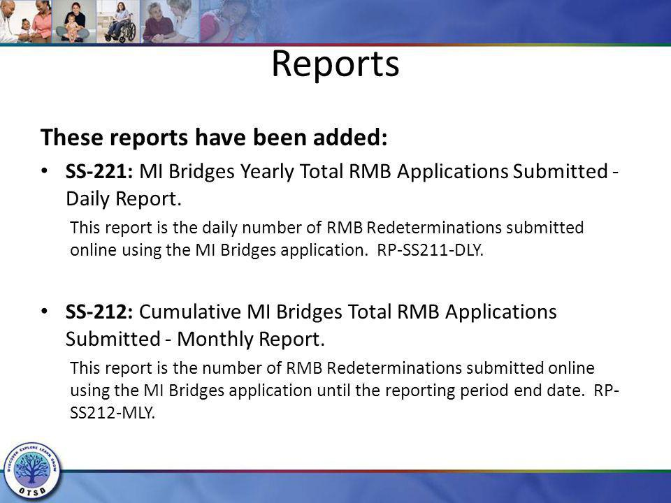 Reports These reports have been added: