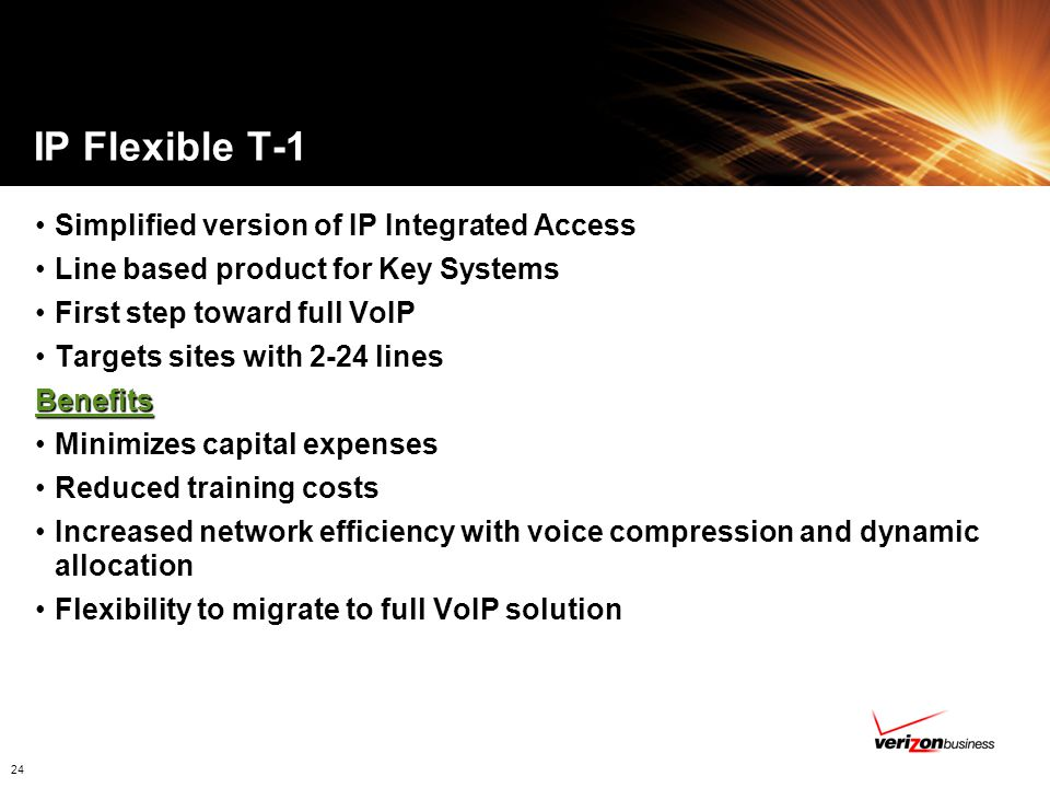 IP Flexible T-1 Simplified version of IP Integrated Access