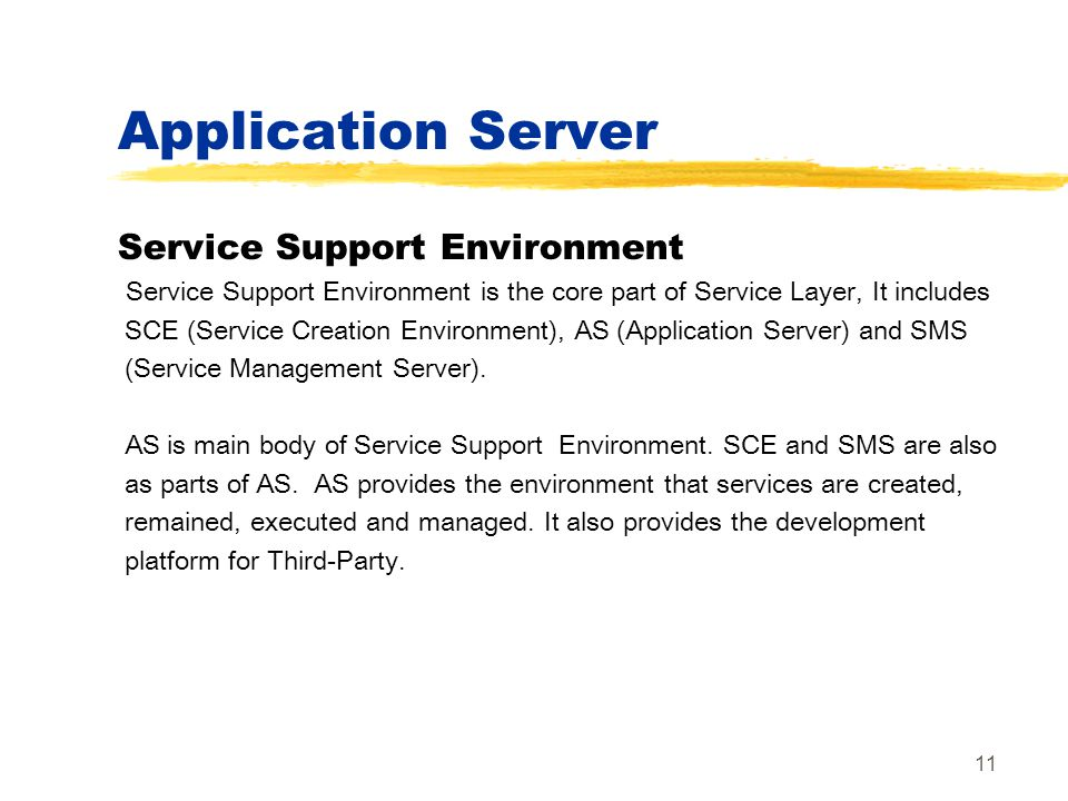 Application Server Service Support Environment