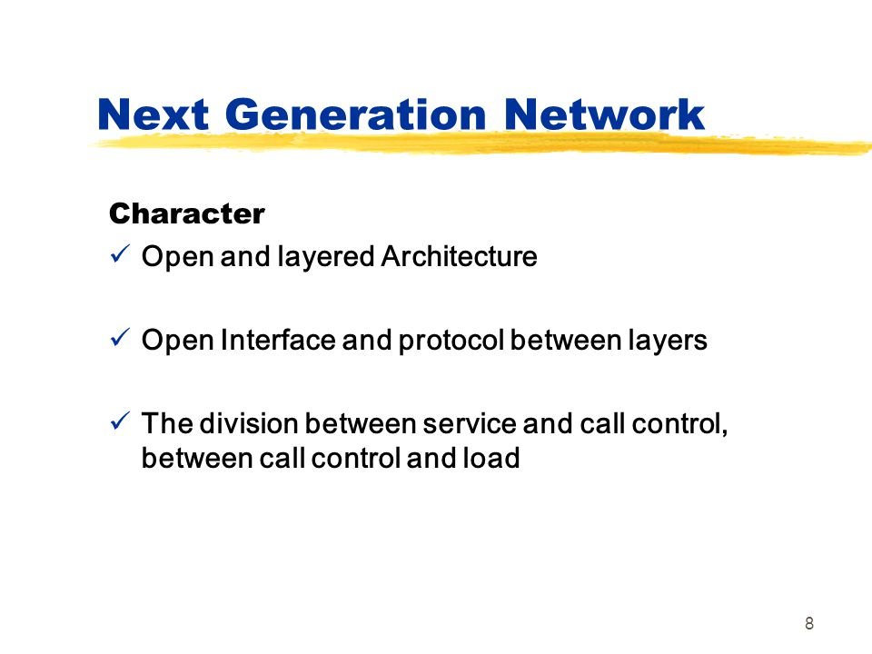 Next Generation Network