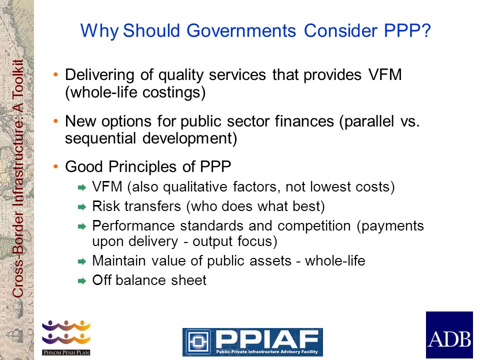 Why Should Governments Consider PPP