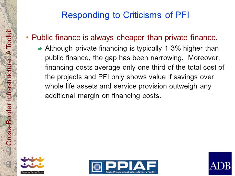 Responding to Criticisms of PFI