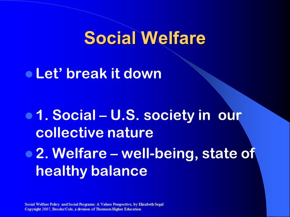 Social Welfare Let' break it down