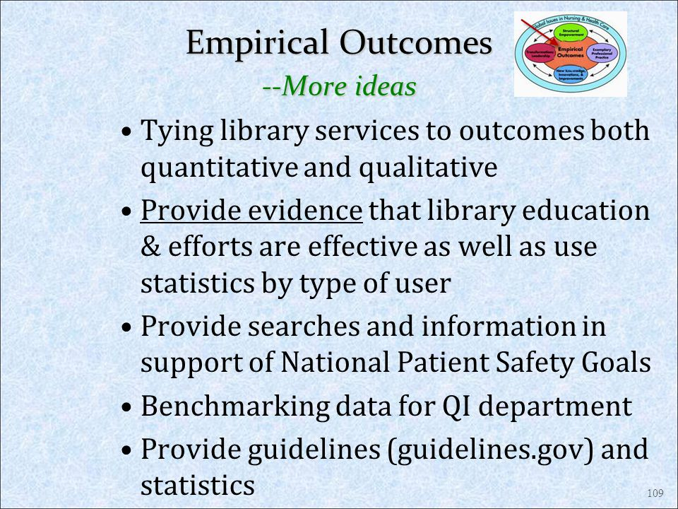 Empirical Outcomes --More ideas