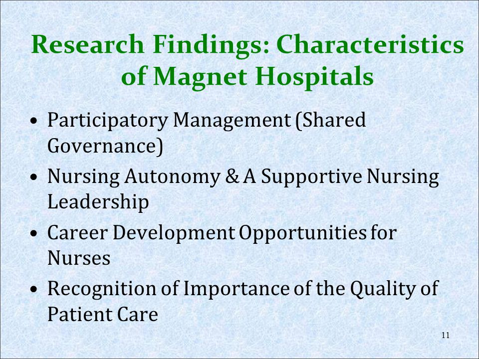 Research Findings: Characteristics of Magnet Hospitals