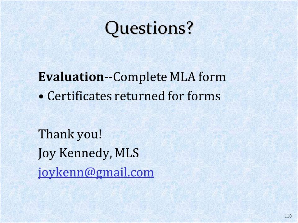 Questions Evaluation--Complete MLA form