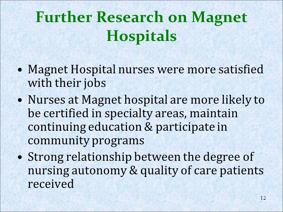 Further Research on Magnet Hospitals
