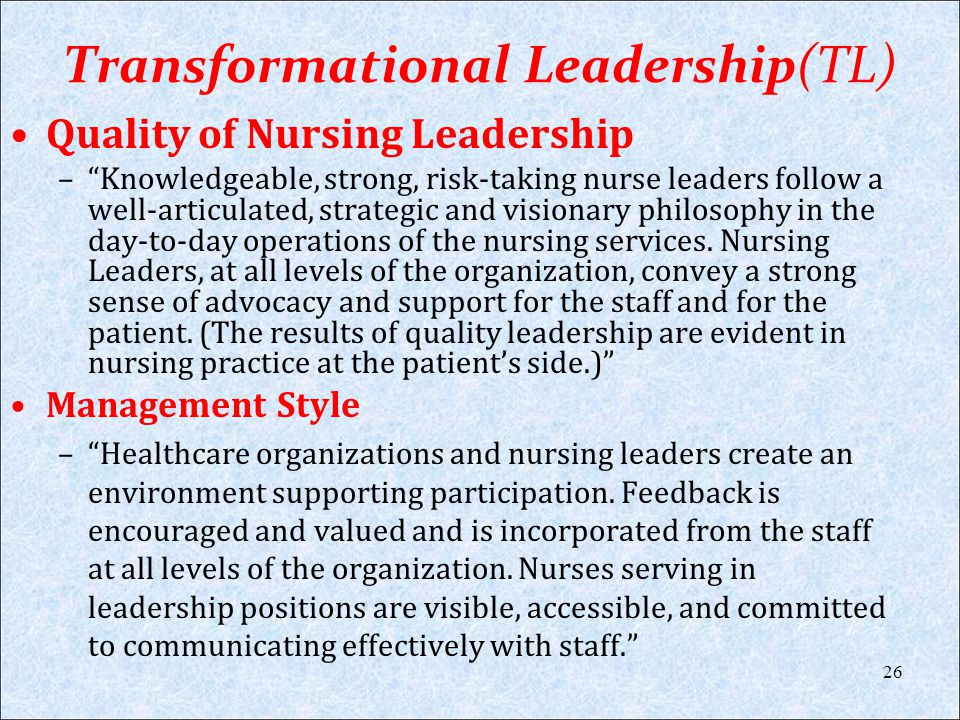 Transformational Leadership(TL)