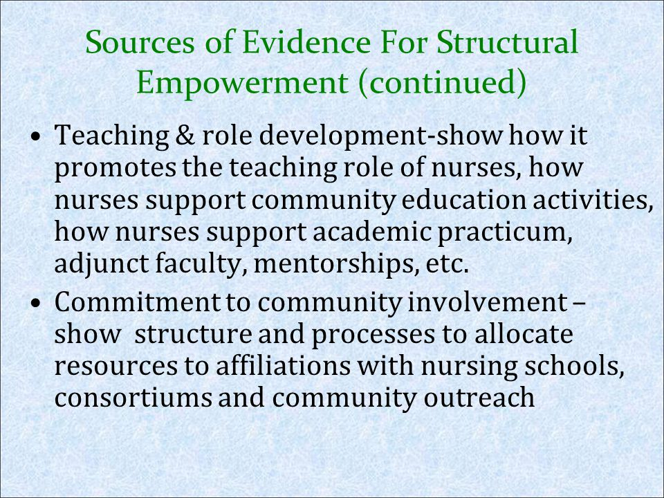 Sources of Evidence For Structural Empowerment (continued)