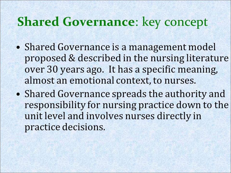 Shared Governance: key concept