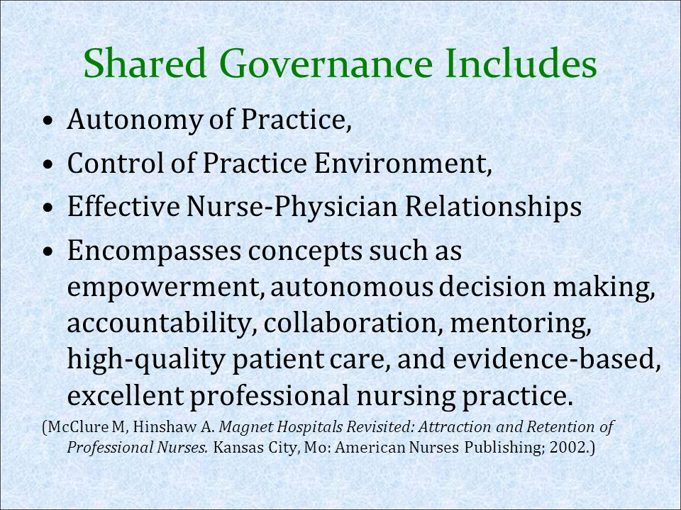 Shared Governance Includes
