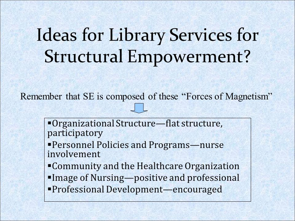 Ideas for Library Services for Structural Empowerment