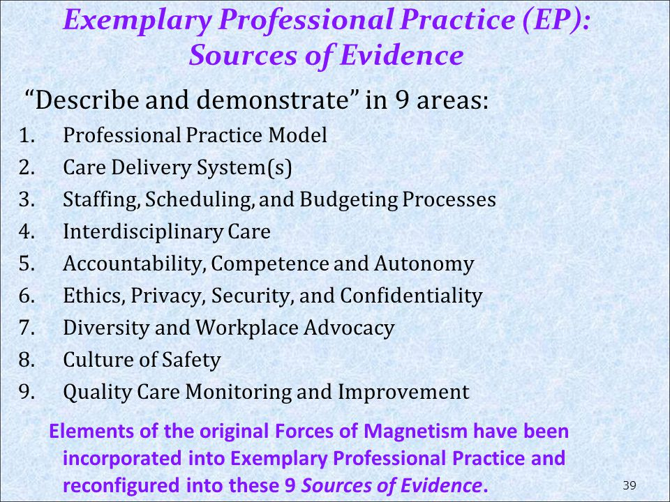 Exemplary Professional Practice (EP): Sources of Evidence