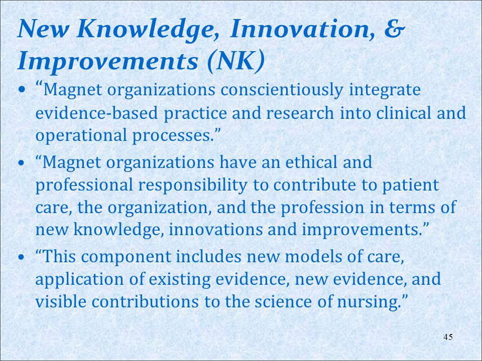 New Knowledge, Innovation, & Improvements (NK)