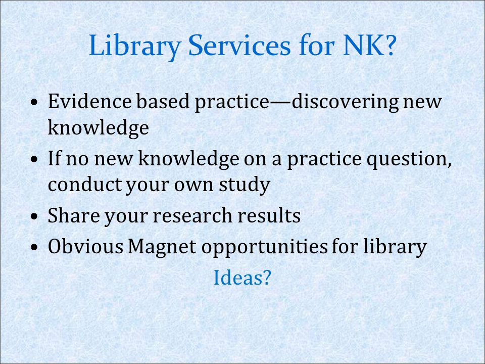 Library Services for NK