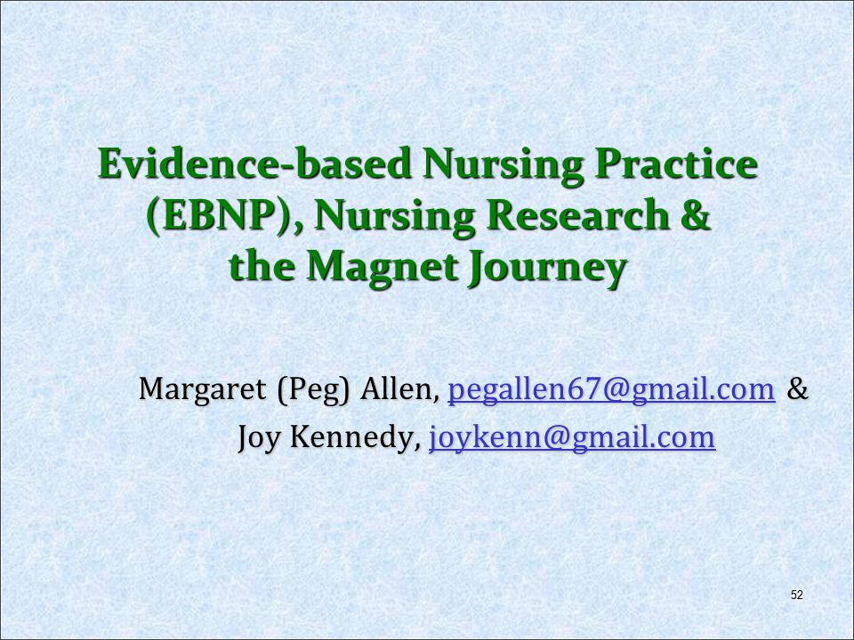 Evidence-based Nursing Practice (EBNP), Nursing Research & the Magnet Journey