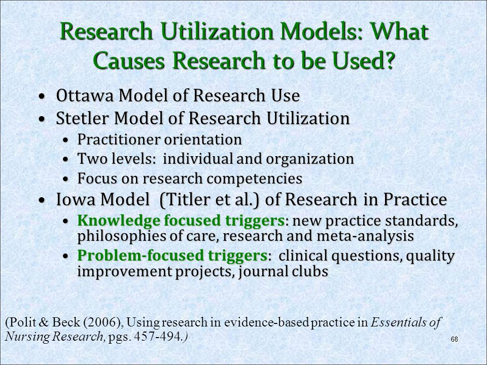 Research Utilization Models: What Causes Research to be Used