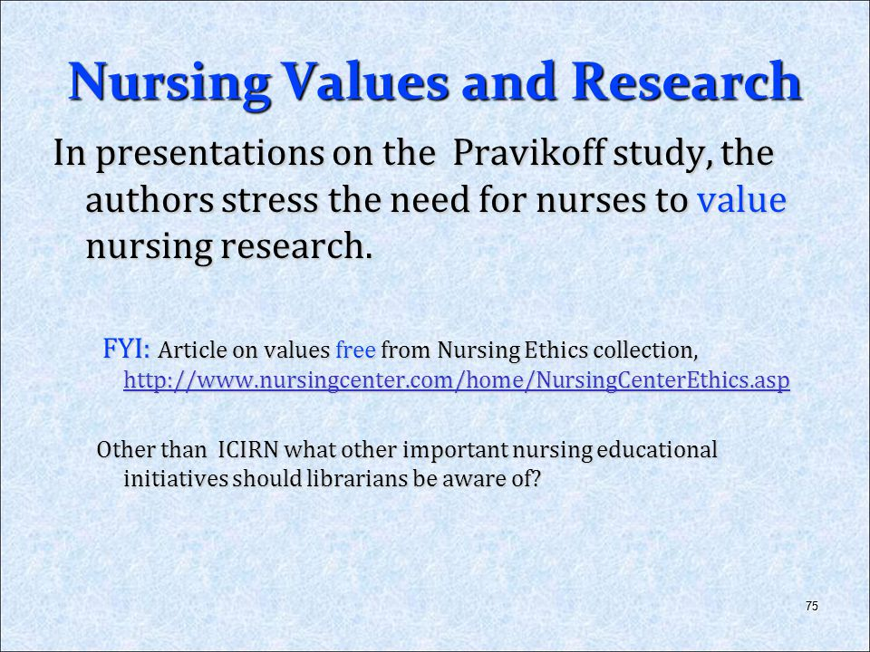 Nursing Values and Research