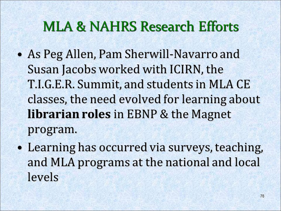 MLA & NAHRS Research Efforts