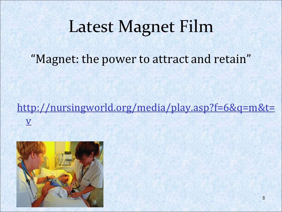 Magnet: the power to attract and retain
