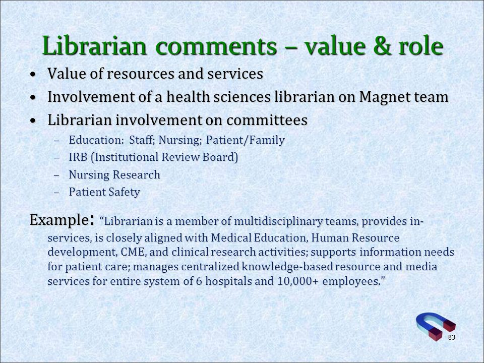 Librarian comments – value & role