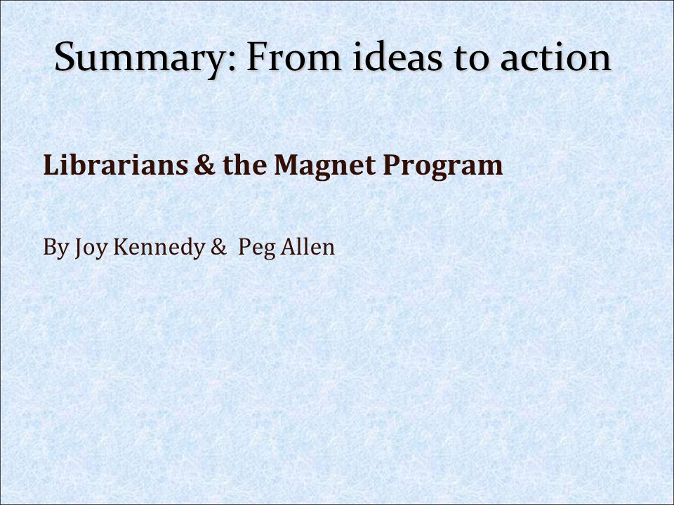 Summary: From ideas to action