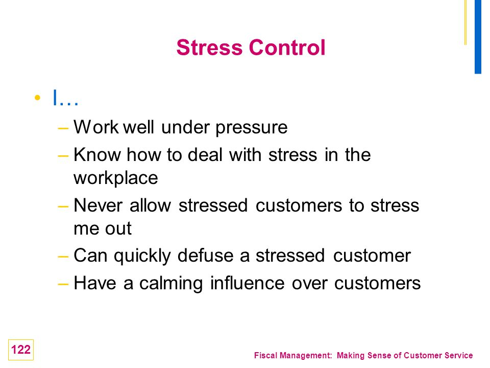 Stress Control I… Work well under pressure