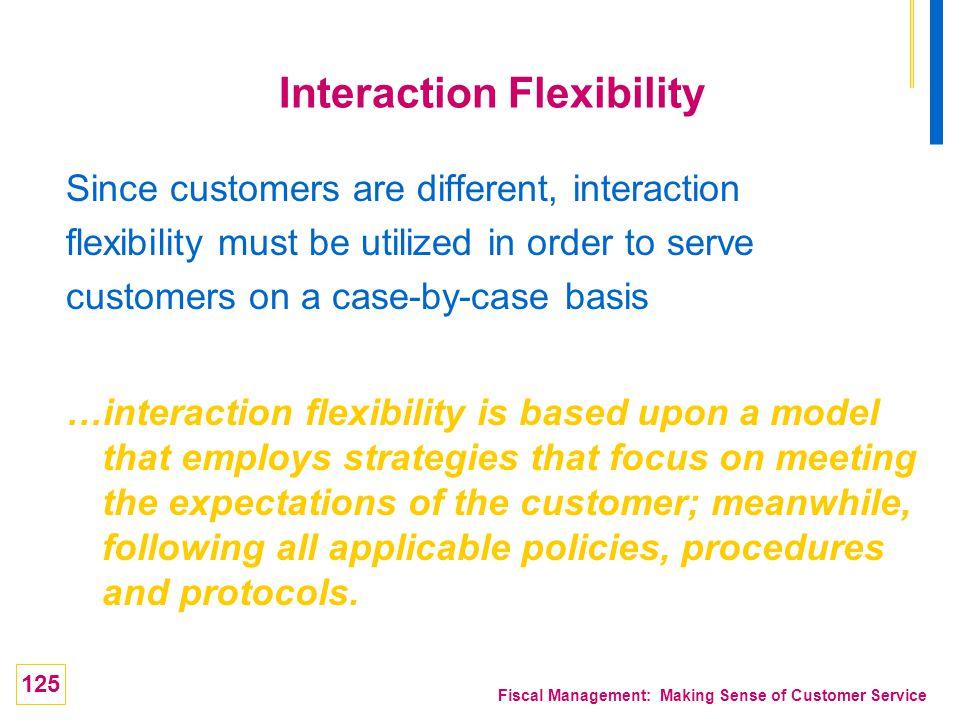Interaction Flexibility