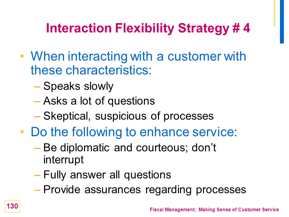 Interaction Flexibility Strategy # 4