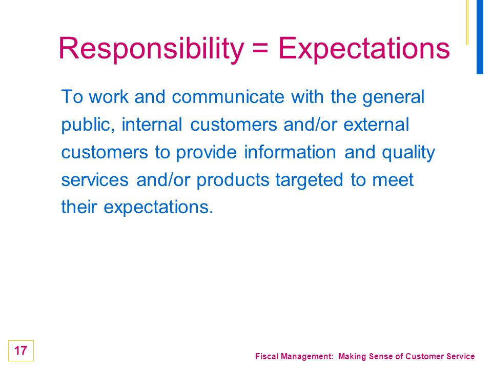 Responsibility = Expectations