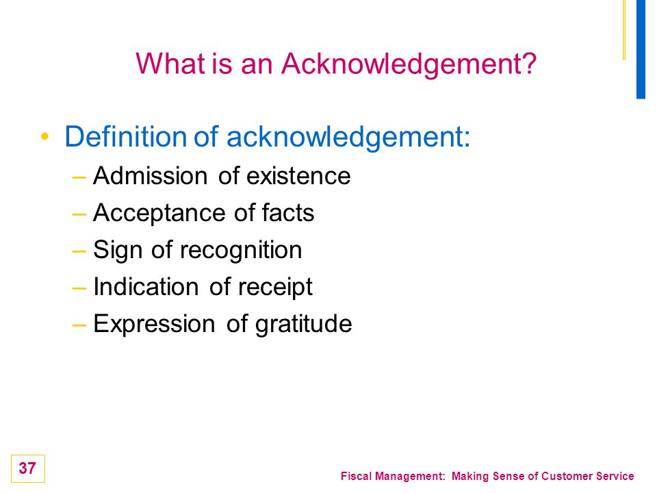 What is an Acknowledgement