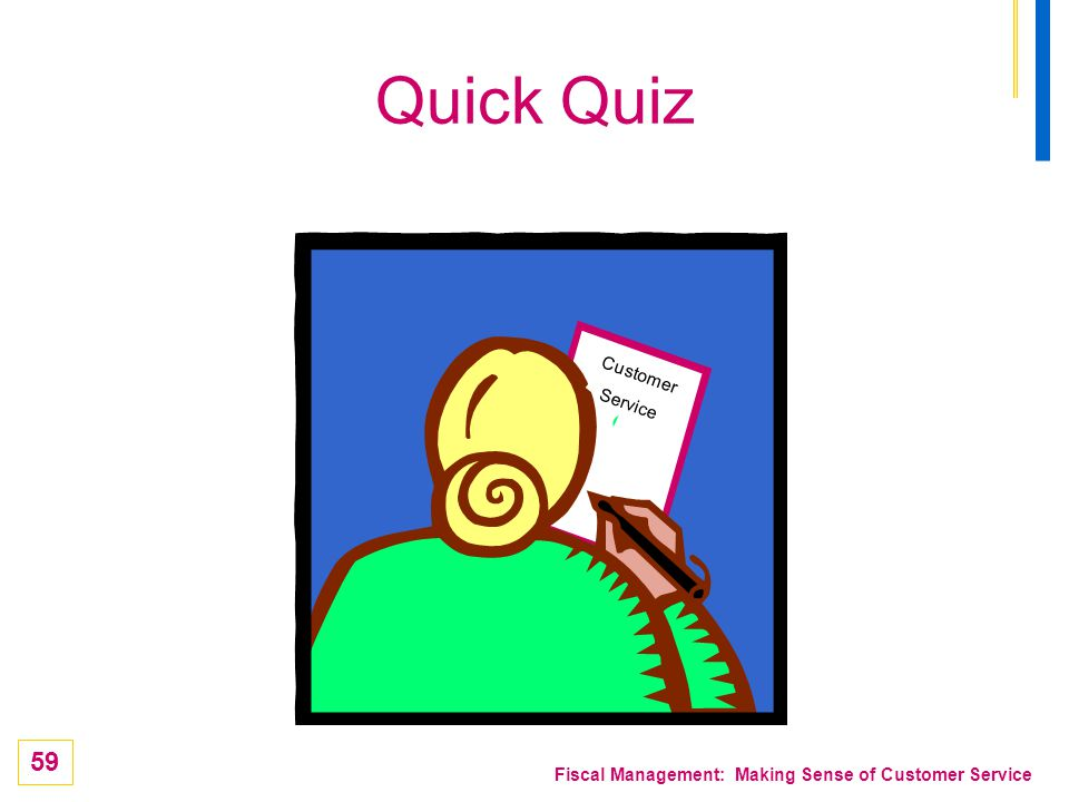 Quick Quiz Customer Service