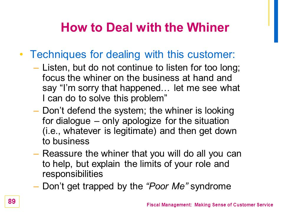 How to Deal with the Whiner