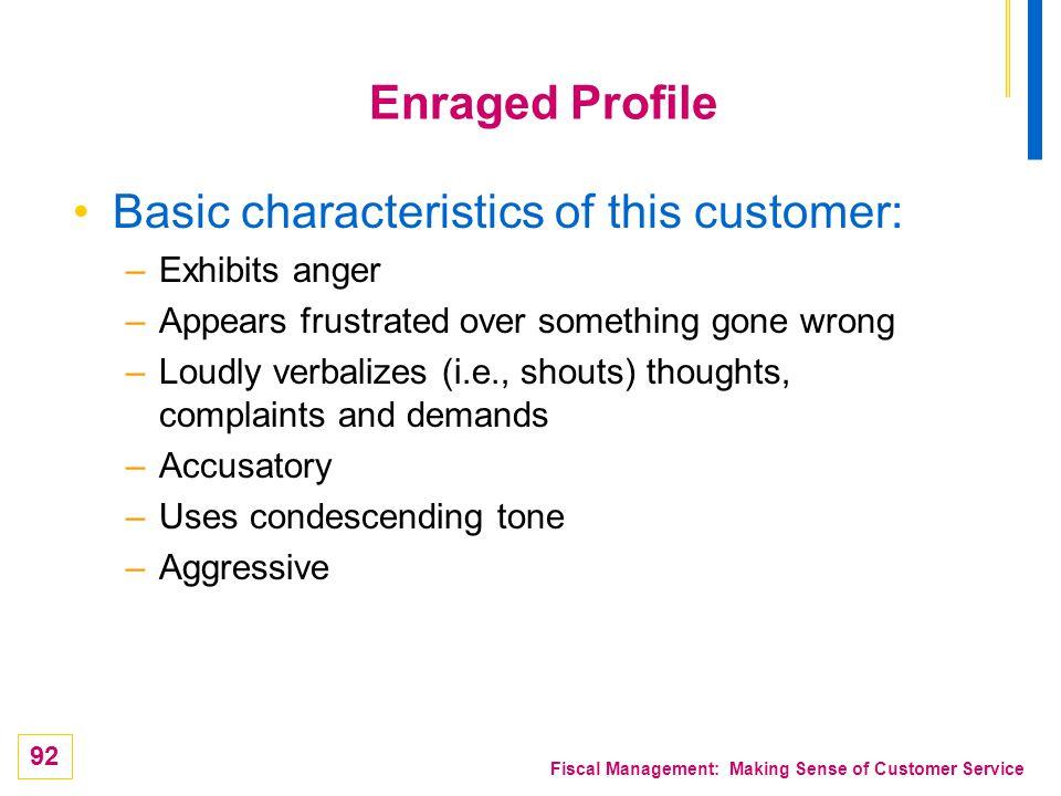 Basic characteristics of this customer: