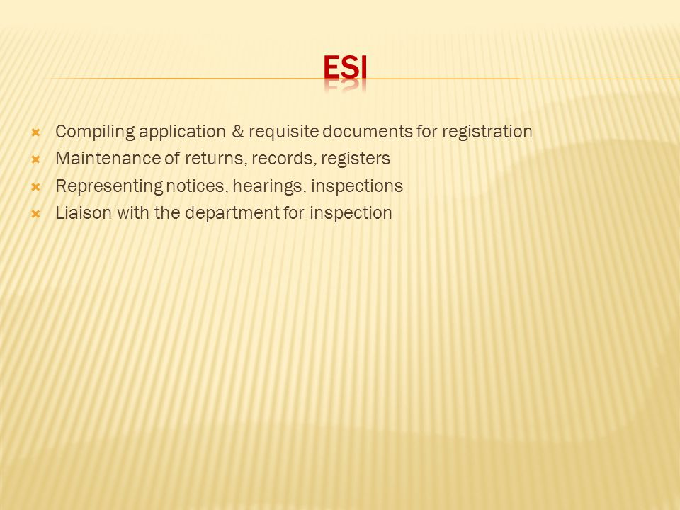 ESI Compiling application & requisite documents for registration
