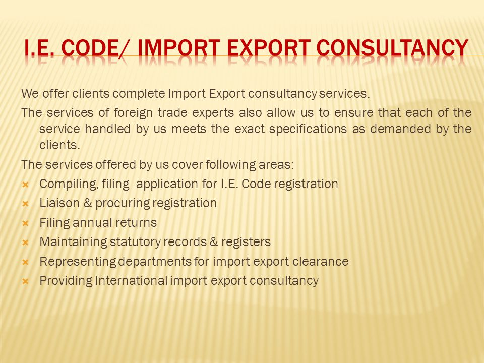 I.E. CODE/ IMPORT EXPORT CONSULTANCY