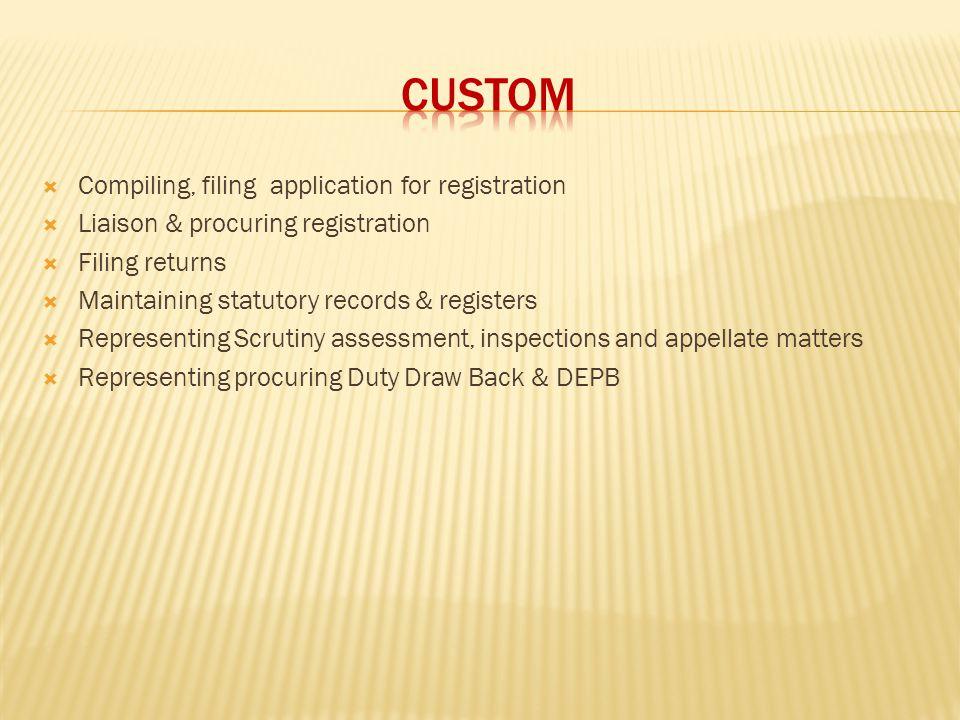 CUSTOM Compiling, filing application for registration