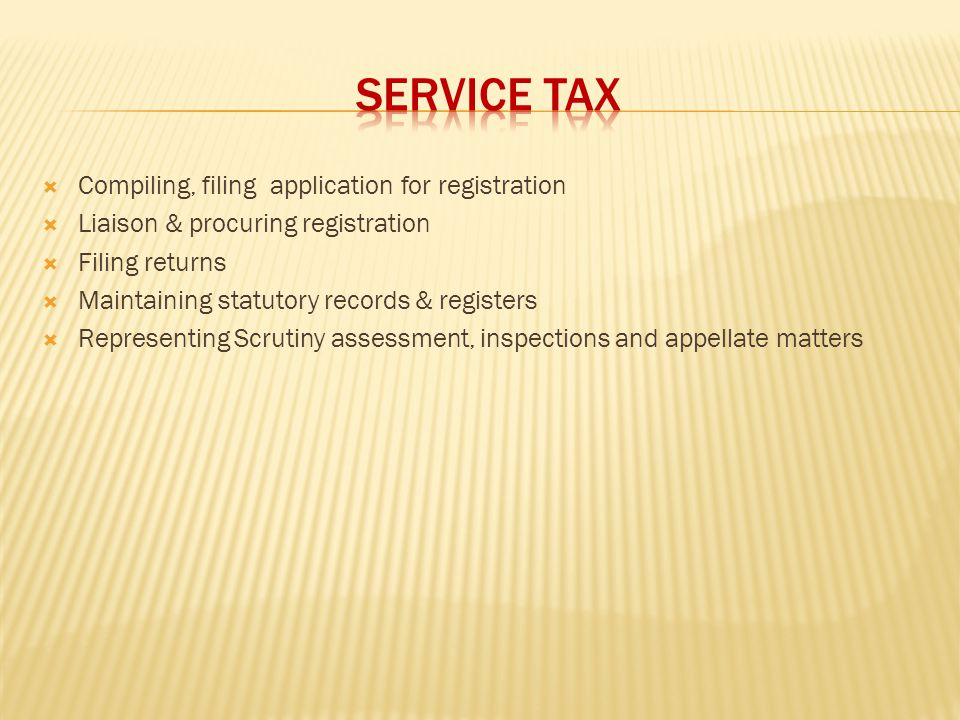 SERVICE TAX Compiling, filing application for registration