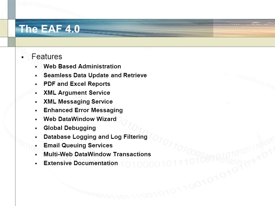 The EAF 4.0 Features Web Based Administration
