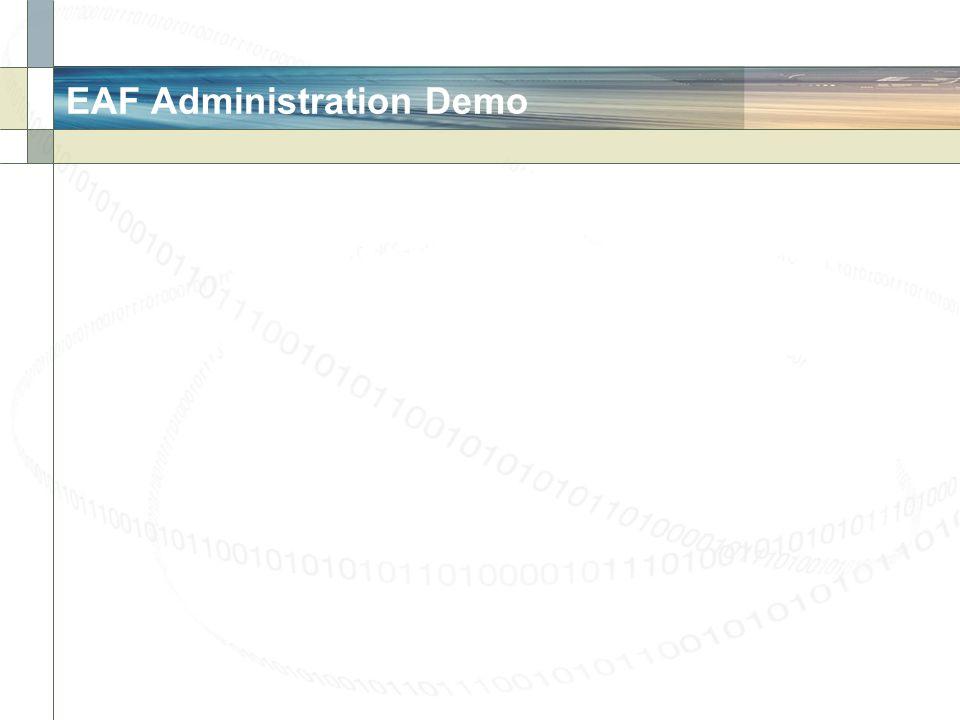 EAF Administration Demo