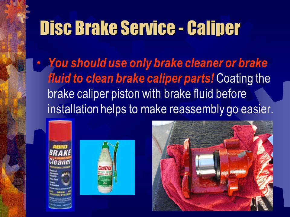 Disc Brake Service - Caliper
