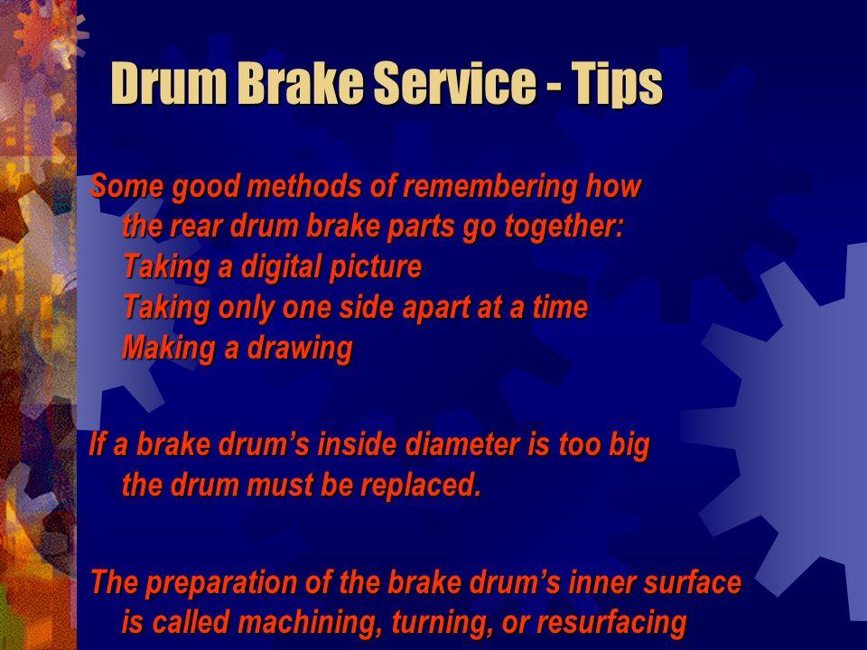 Drum Brake Service - Tips