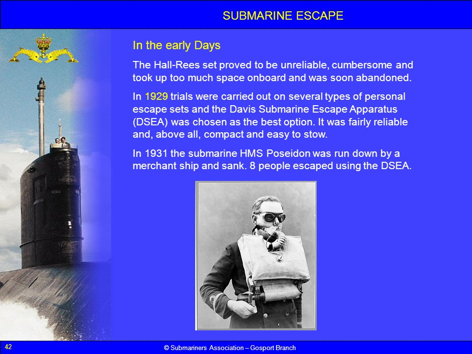 SUBMARINE ESCAPE In the early Days
