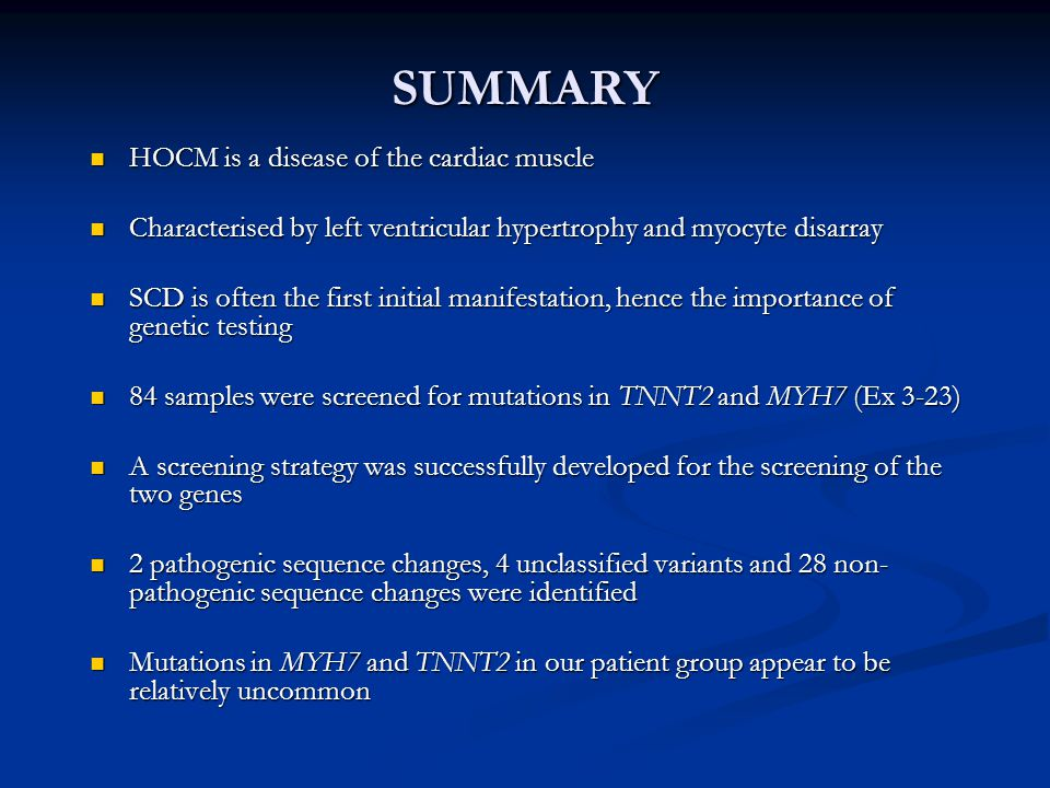 SUMMARY HOCM is a disease of the cardiac muscle